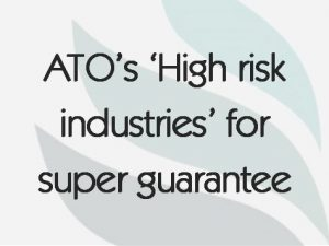 ATO's 'High risk industries' for super guarantee
