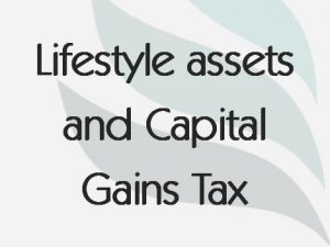 Lifestyle assets and Capital Gains Tax