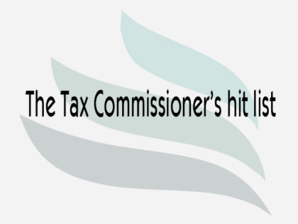 The Tax Commissioner's hit list