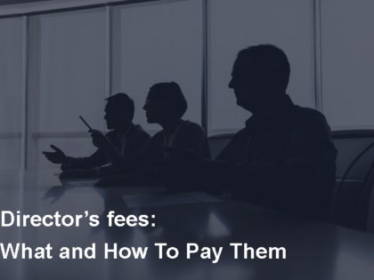 Director's fees: What and How To Pay Them